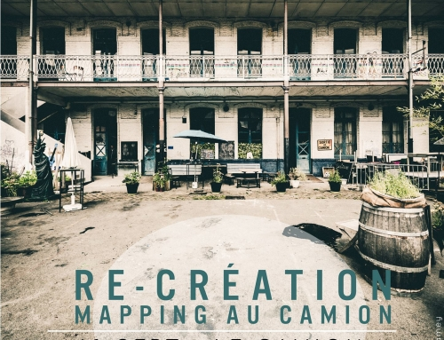 Re-création, Mapping au camion
