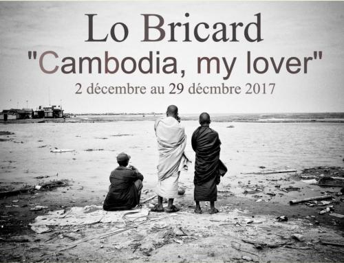 EXPOSITION – CAMBODIA MY LOVERS – DEC 2017